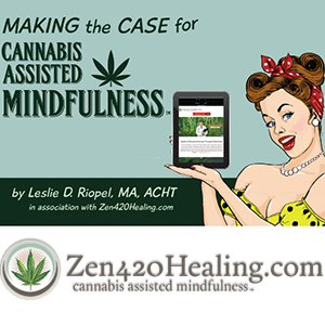 Revolutionary New Cannabis Assisted Mindfulness™ Program Combines Mindfulness with Cannabis to Provide Powerful, All-Natural Healing